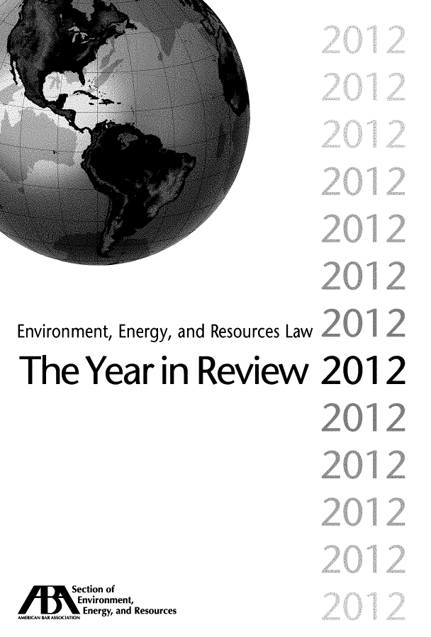 handle is hein.journals/naresoe2012 and id is 1 raw text is: Environment, Energy, and Resources Law