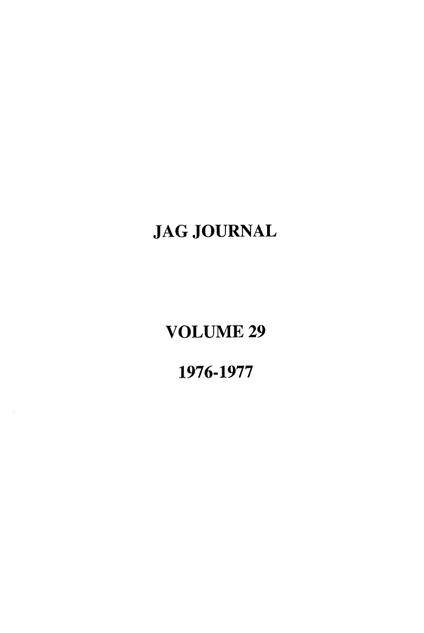 handle is hein.journals/naval29 and id is 1 raw text is: JAG JOURNAL