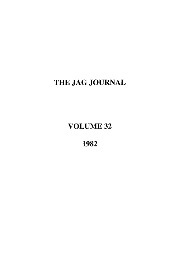 handle is hein.journals/naval32 and id is 1 raw text is: THE JAG JOURNAL