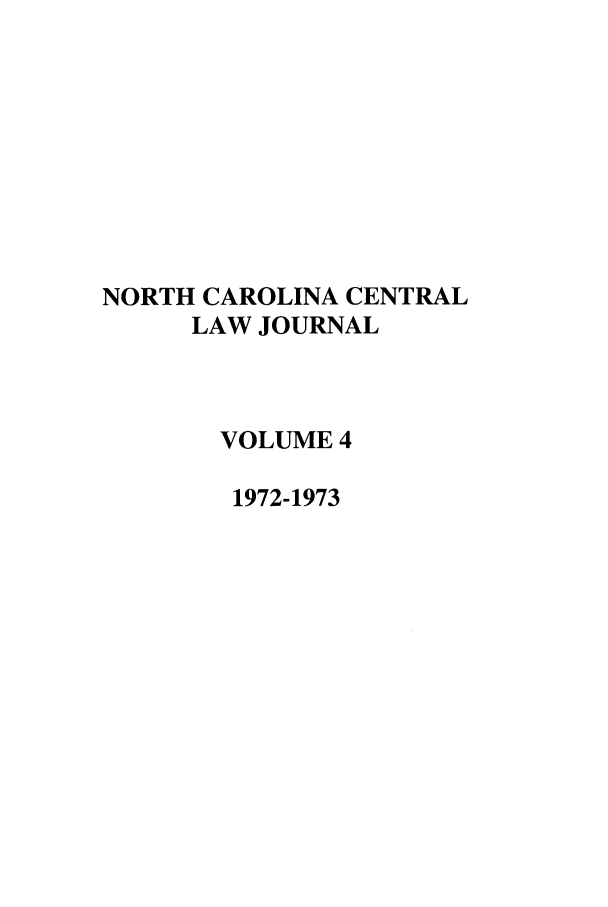 handle is hein.journals/ncclj4 and id is 1 raw text is: NORTH CAROLINA CENTRAL