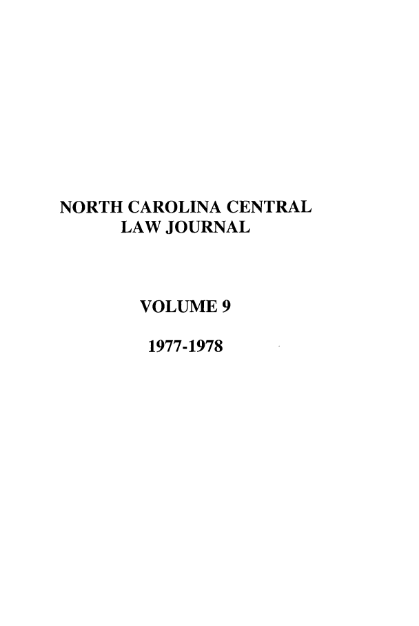 handle is hein.journals/ncclj9 and id is 1 raw text is: NORTH CAROLINA CENTRAL