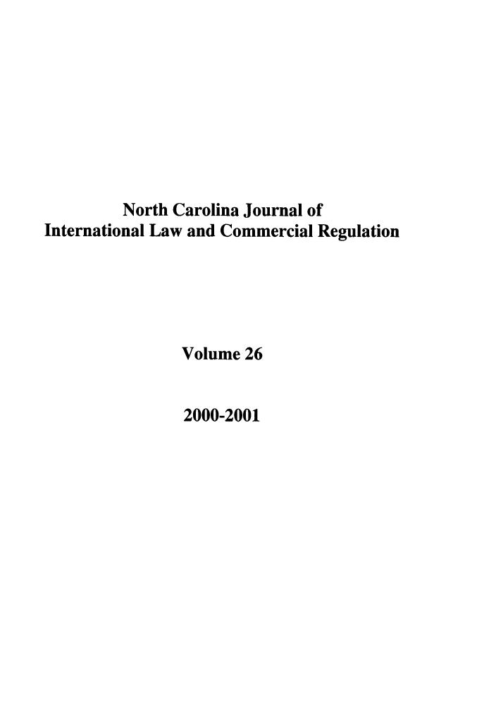 handle is hein.journals/ncjint26 and id is 1 raw text is: North Carolina Journal of