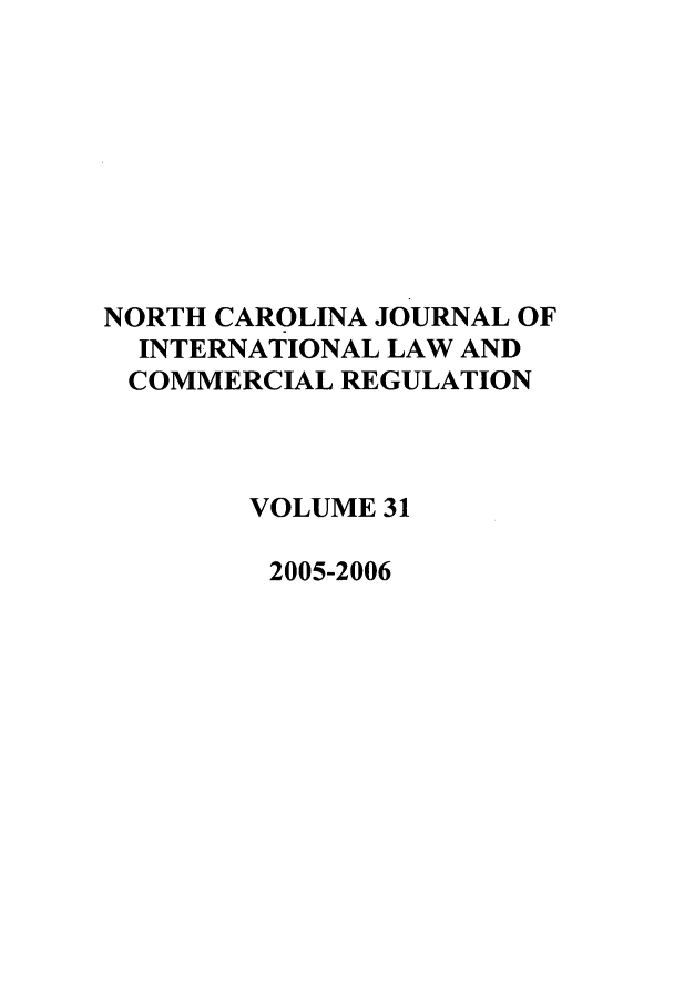 handle is hein.journals/ncjint31 and id is 1 raw text is: NORTH CAROLINA JOURNAL OF