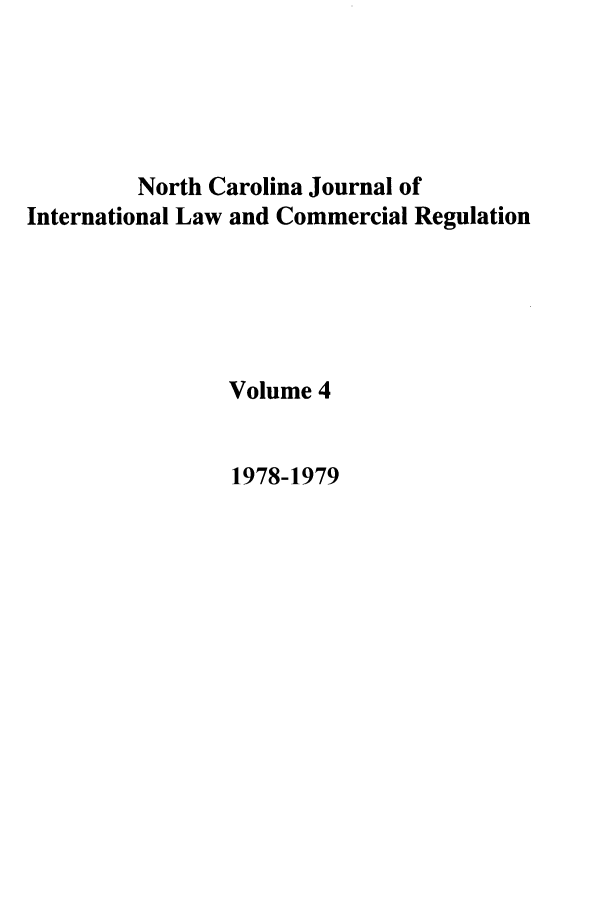 handle is hein.journals/ncjint4 and id is 1 raw text is: North Carolina Journal of