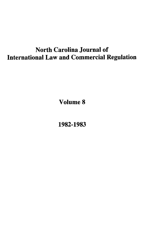 handle is hein.journals/ncjint8 and id is 1 raw text is: North Carolina Journal of