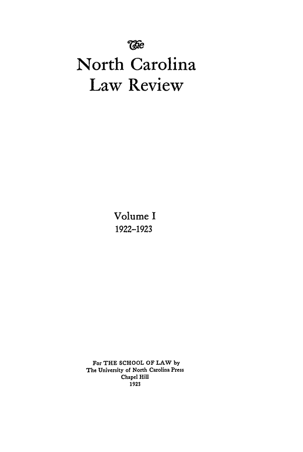 handle is hein.journals/nclr1 and id is 1 raw text is: North Carolina