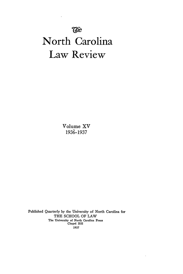 handle is hein.journals/nclr15 and id is 1 raw text is: We