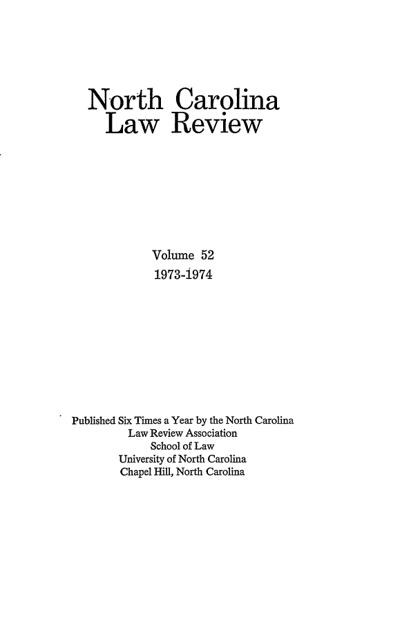 handle is hein.journals/nclr52 and id is 1 raw text is: North Carolina