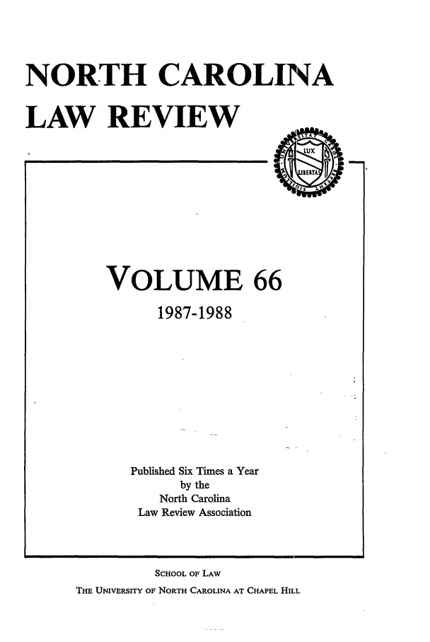 handle is hein.journals/nclr66 and id is 1 raw text is: NORTH CAROLINA