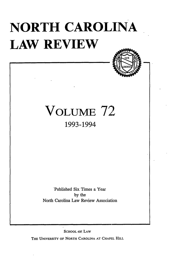 handle is hein.journals/nclr72 and id is 1 raw text is: NORTH CAROLINA