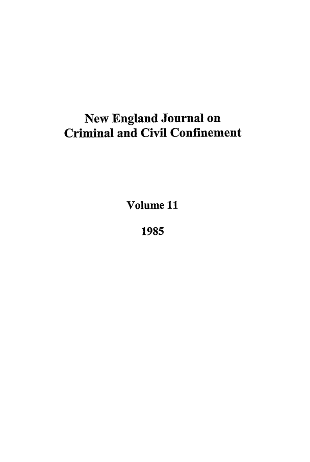 handle is hein.journals/nejccc11 and id is 1 raw text is: New England Journal on