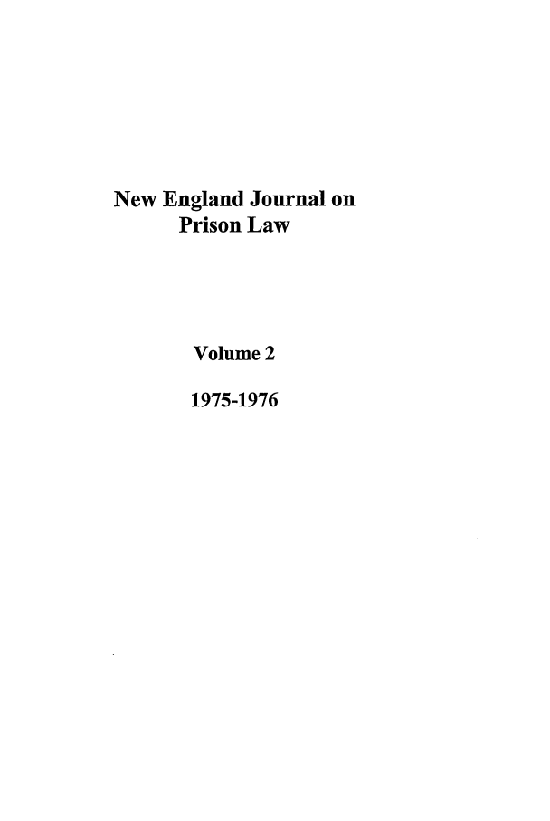handle is hein.journals/nejccc2 and id is 1 raw text is: New England Journal on