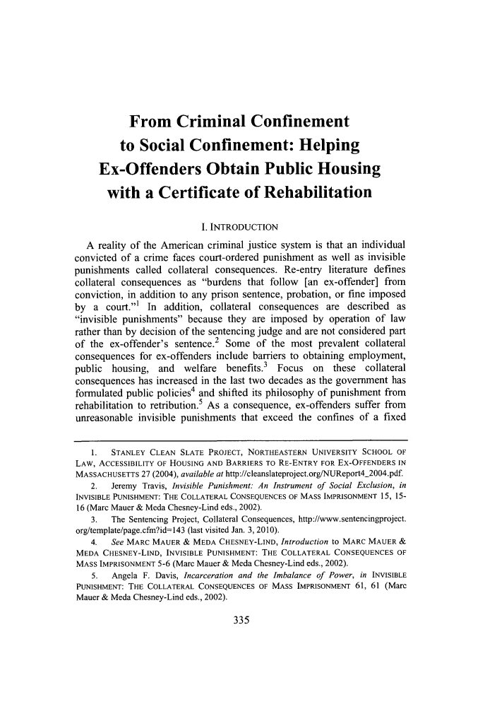 From Criminal Confinement to Social Confinement: Helping Ex ...