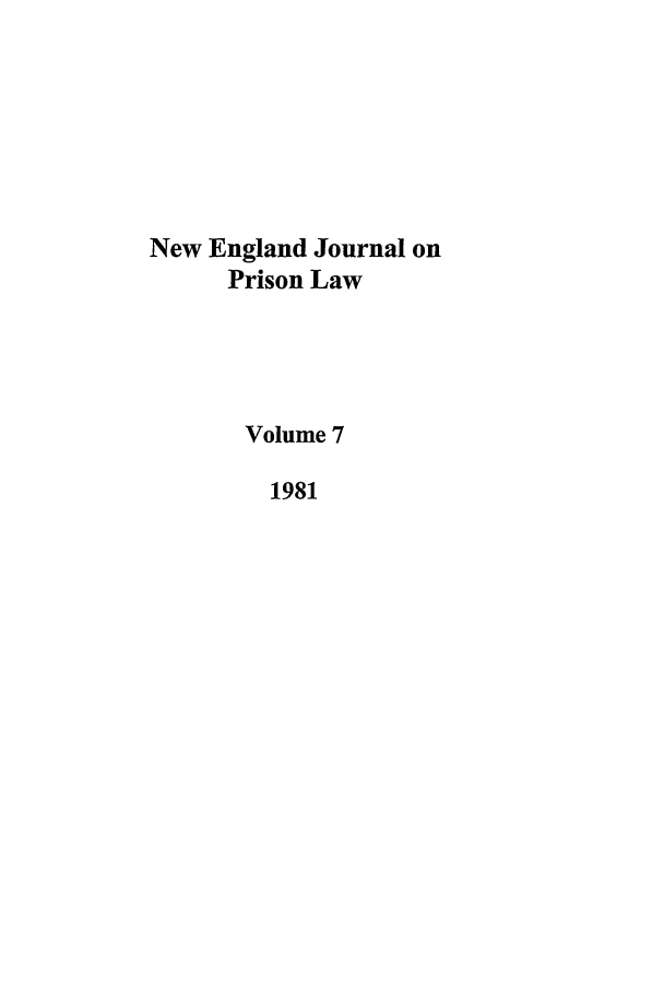 handle is hein.journals/nejccc7 and id is 1 raw text is: New England Journal on