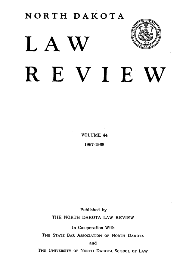handle is hein.journals/nordak44 and id is 1 raw text is: NORTH DAKOTA