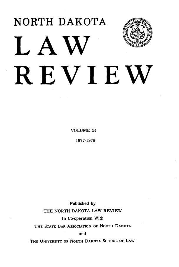 handle is hein.journals/nordak54 and id is 1 raw text is: NORTH DAKOTA
