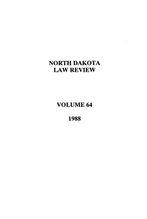 handle is hein.journals/nordak64 and id is 1 raw text is: NORTH DAKOTA