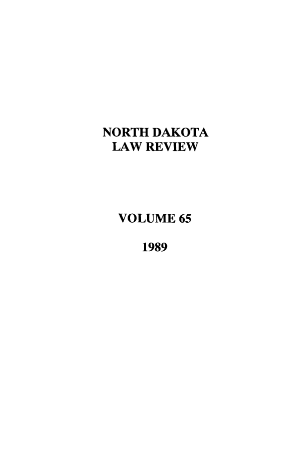 handle is hein.journals/nordak65 and id is 1 raw text is: NORTH DAKOTA