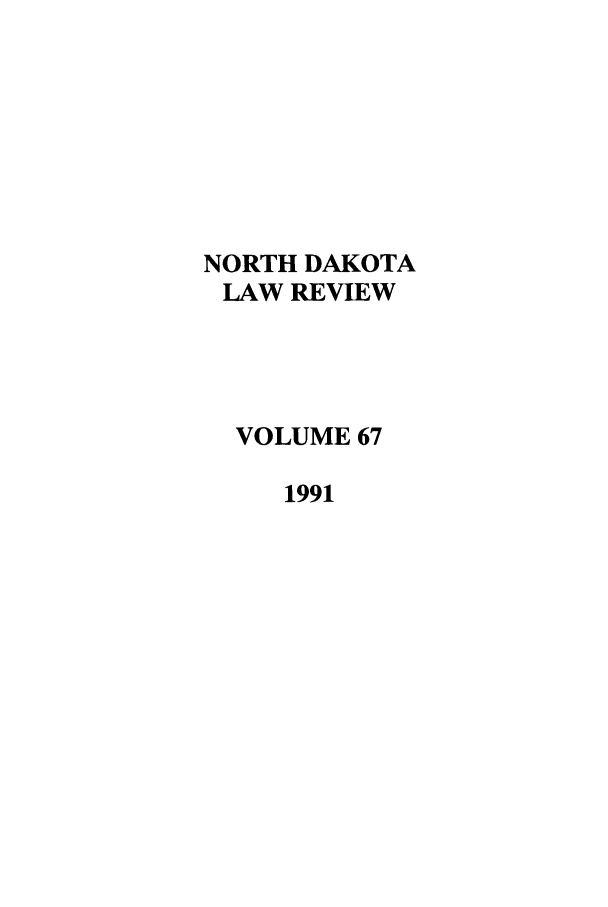 handle is hein.journals/nordak67 and id is 1 raw text is: NORTH DAKOTA