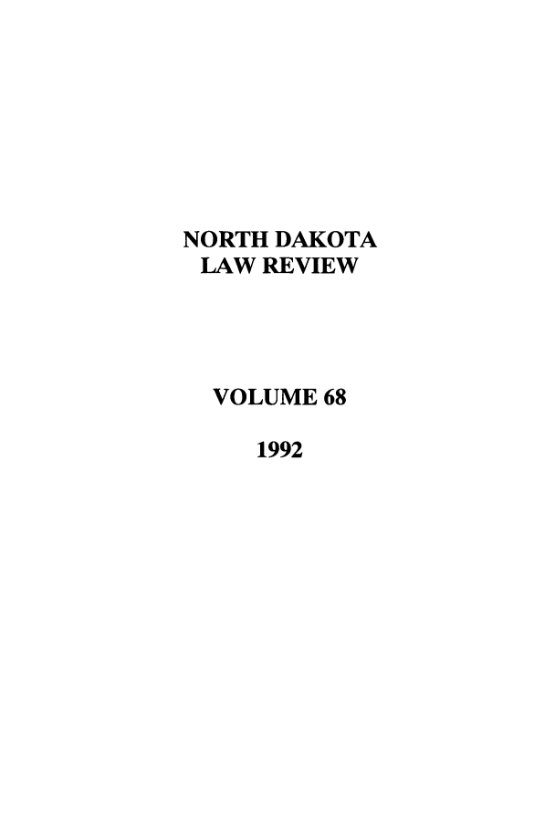 handle is hein.journals/nordak68 and id is 1 raw text is: NORTH DAKOTA