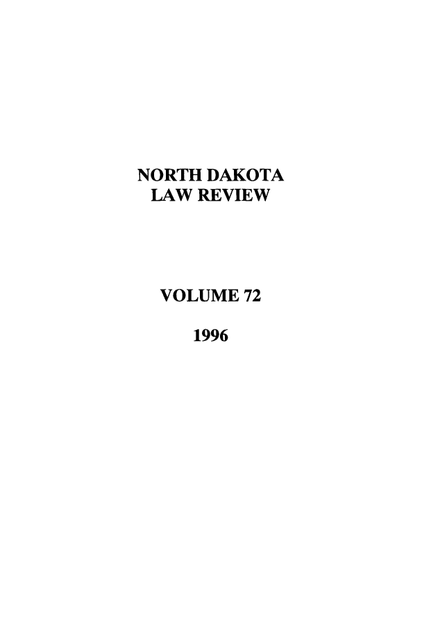 handle is hein.journals/nordak72 and id is 1 raw text is: NORTH DAKOTA