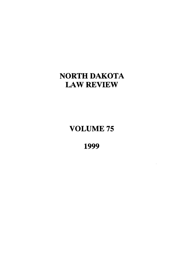 handle is hein.journals/nordak75 and id is 1 raw text is: NORTH DAKOTA