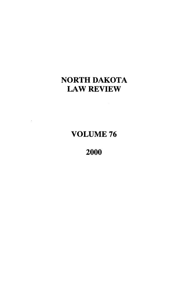 handle is hein.journals/nordak76 and id is 1 raw text is: NORTH DAKOTA