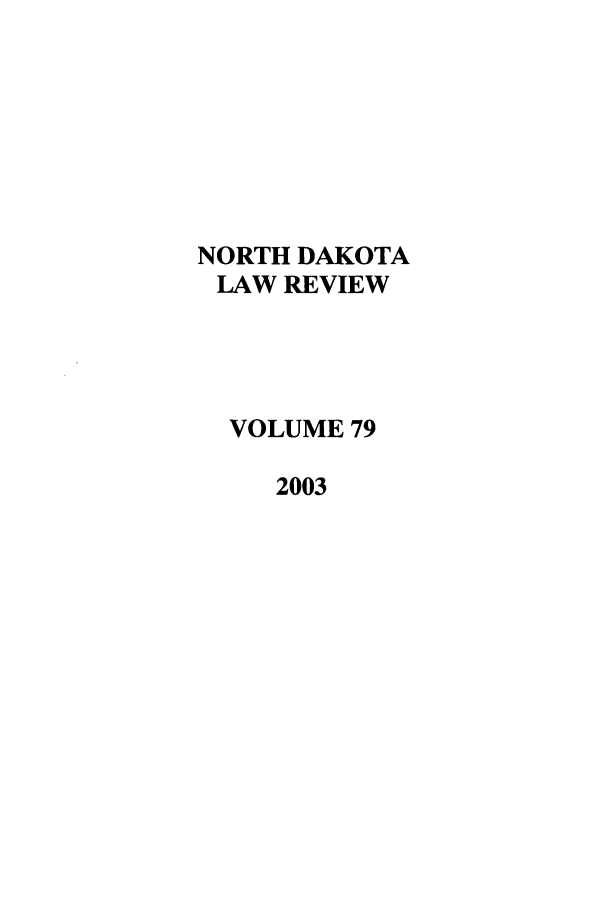 handle is hein.journals/nordak79 and id is 1 raw text is: NORTH DAKOTA
