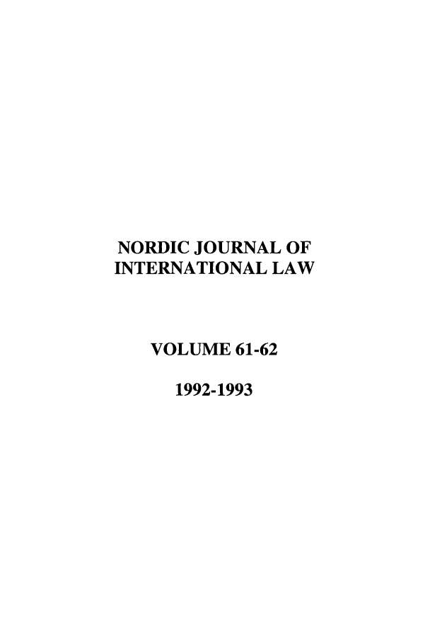 handle is hein.journals/nordic61 and id is 1 raw text is: NORDIC JOURNAL OF