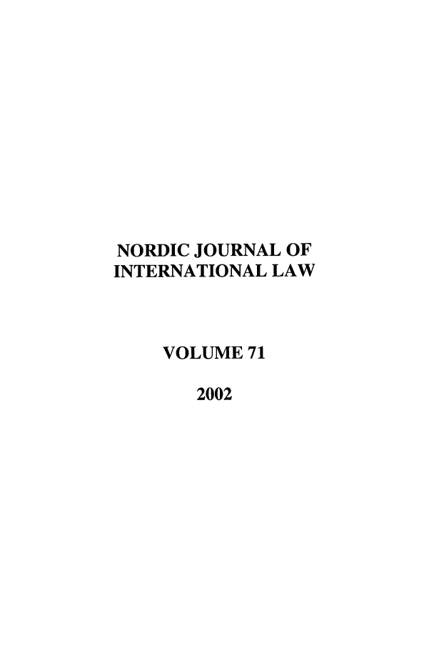handle is hein.journals/nordic71 and id is 1 raw text is: NORDIC JOURNAL OF