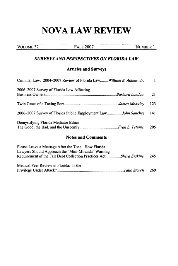 handle is hein.journals/novalr32 and id is 1 raw text is: NOVA LAW REVIEW