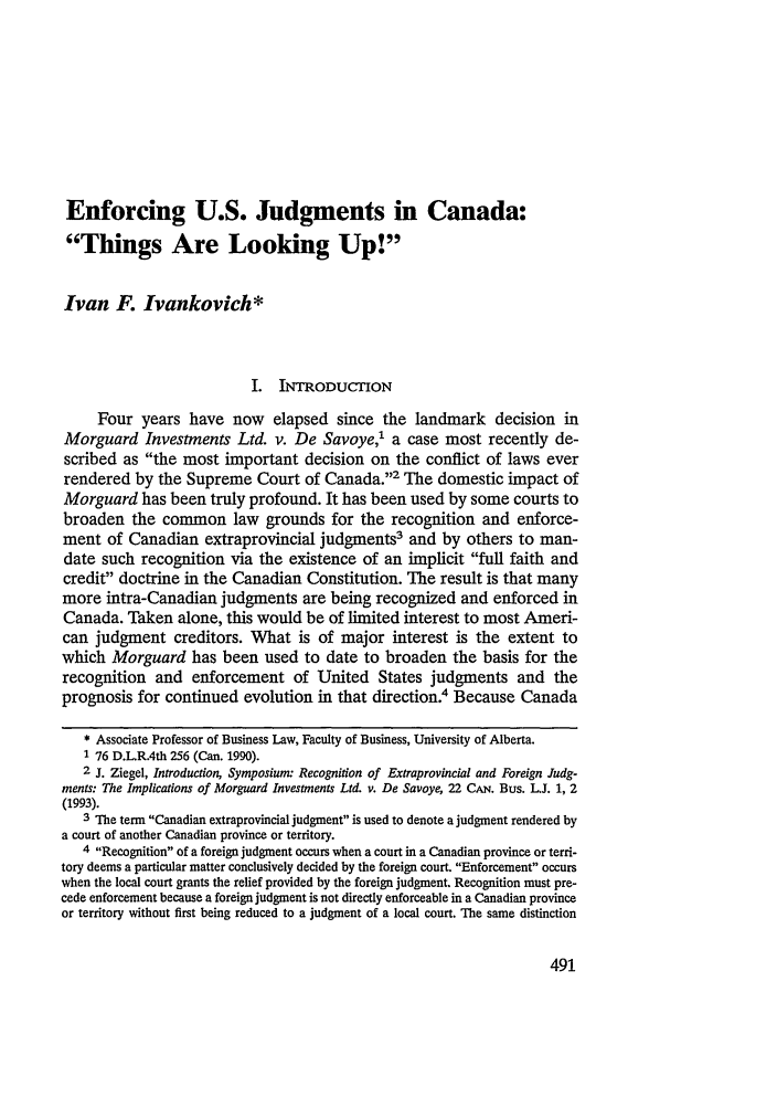 handle is hein.journals/nwjilb15 and id is 499 raw text is: Enforcing U.S. Judgments in Canada: