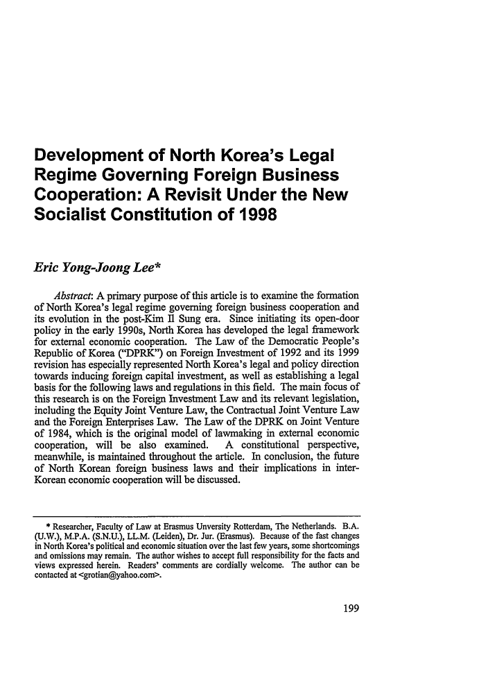 handle is hein.journals/nwjilb21 and id is 207 raw text is: Development of North Korea's Legal