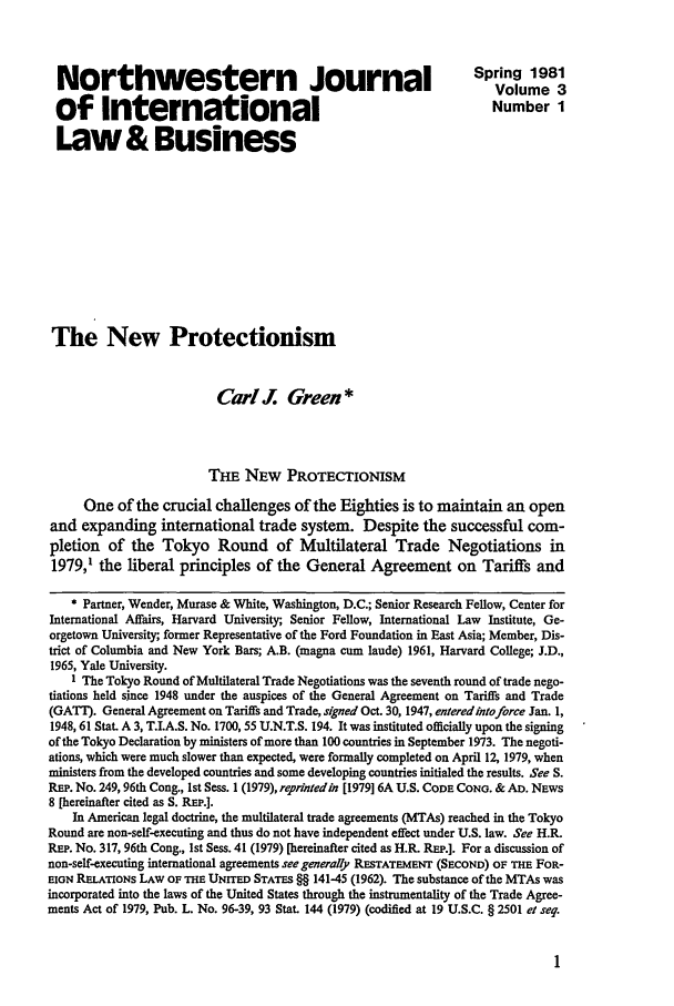 handle is hein.journals/nwjilb3 and id is 7 raw text is: Northwestern Journal                                                Spring 1