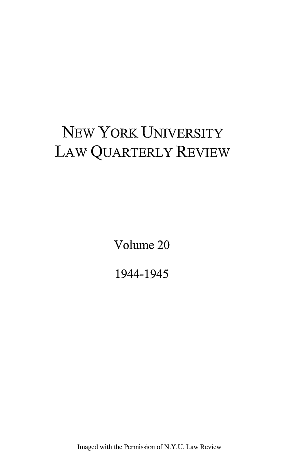 handle is hein.journals/nylr20 and id is 1 raw text is: NEW YORK UNIVERSITY