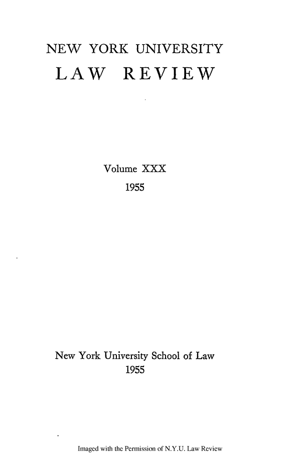handle is hein.journals/nylr30 and id is 1 raw text is: NEW YORK UNIVERSITY