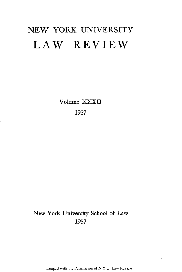 handle is hein.journals/nylr32 and id is 1 raw text is: NEW YORK UNIVERSITY