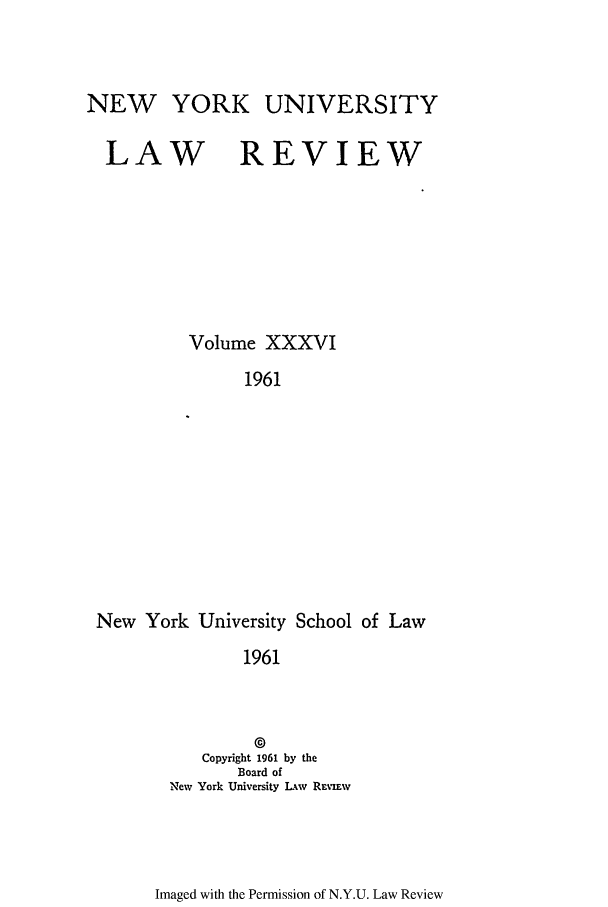 handle is hein.journals/nylr36 and id is 1 raw text is: NEW YORK UNIVERSITY