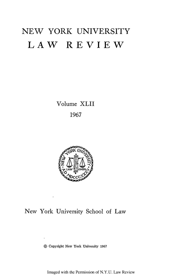 handle is hein.journals/nylr42 and id is 1 raw text is: NEW YORK UNIVERSITY