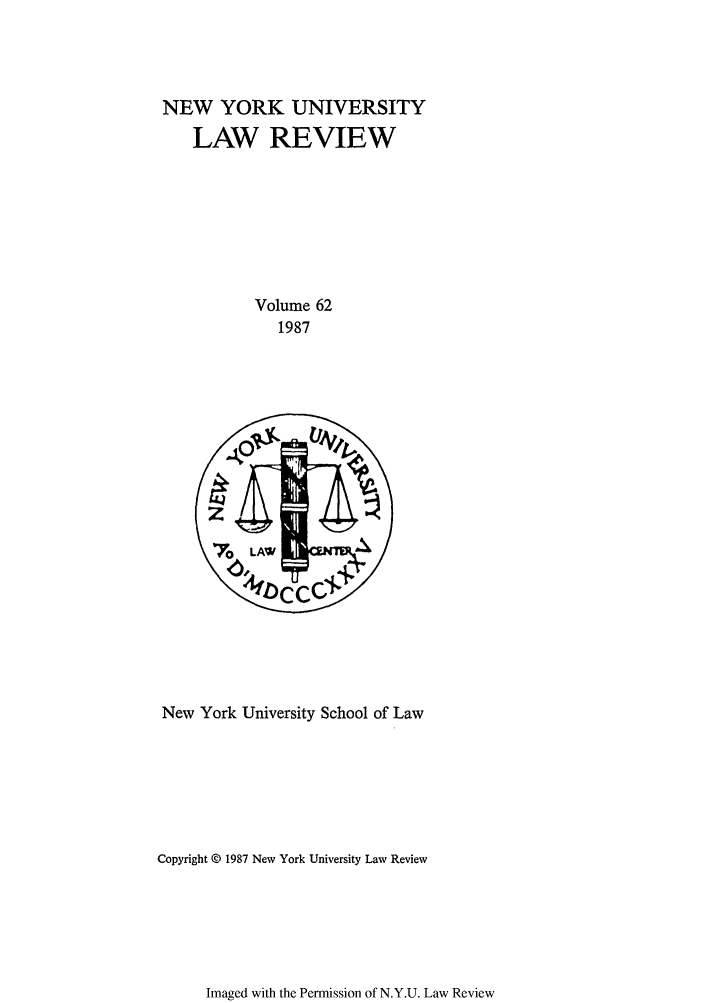 handle is hein.journals/nylr62 and id is 1 raw text is: NEW YORK UNIVERSITY