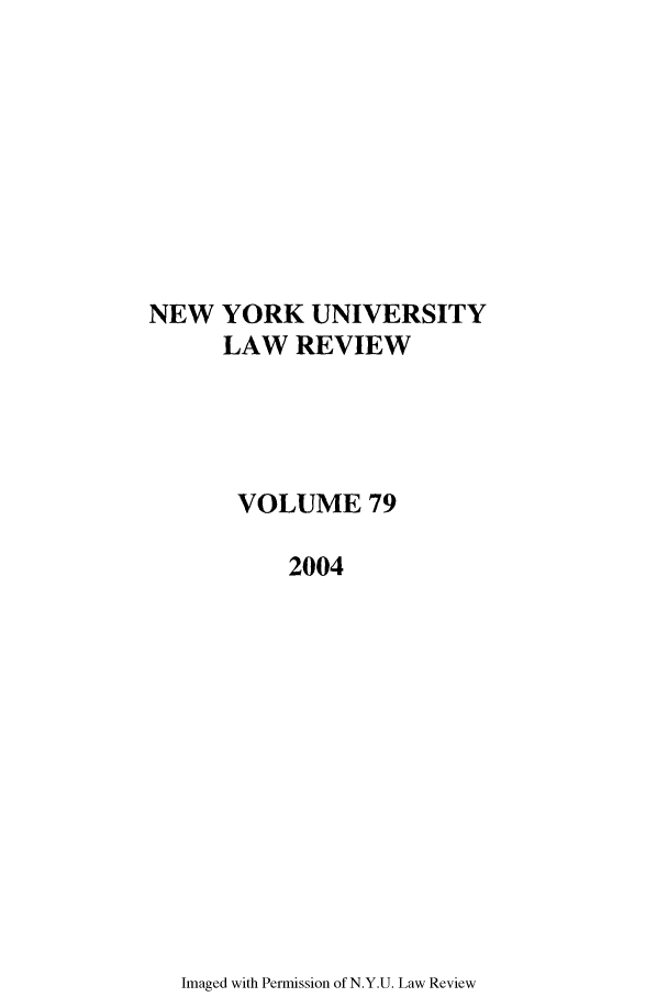 handle is hein.journals/nylr79 and id is 1 raw text is: NEW YORK UNIVERSITY
