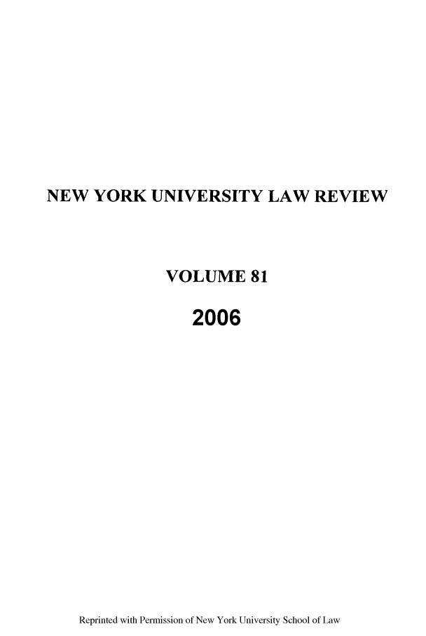 handle is hein.journals/nylr81 and id is 1 raw text is: NEW YORK UNIVERSITY LAW REVIEW