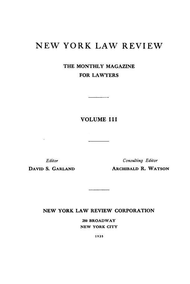 handle is hein.journals/nylrev3 and id is 1 raw text is: NEW YORK LAW REVIEW