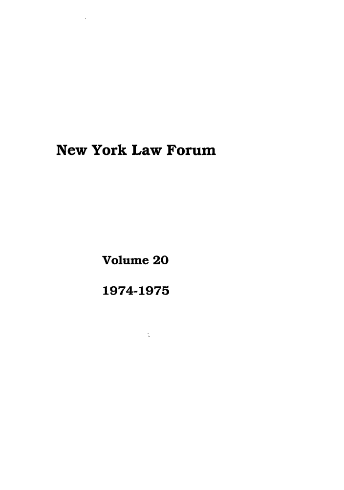 handle is hein.journals/nyls20 and id is 1 raw text is: New York Law Forum