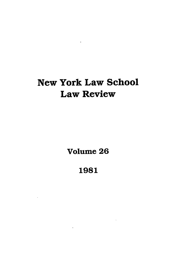 handle is hein.journals/nyls26 and id is 1 raw text is: New York Law School