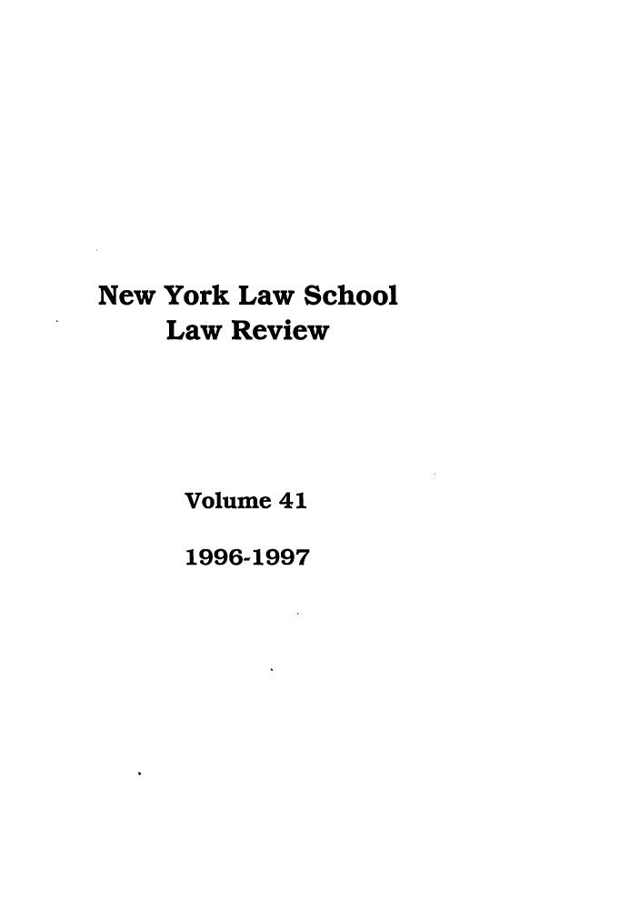 handle is hein.journals/nyls41 and id is 1 raw text is: New York Law School