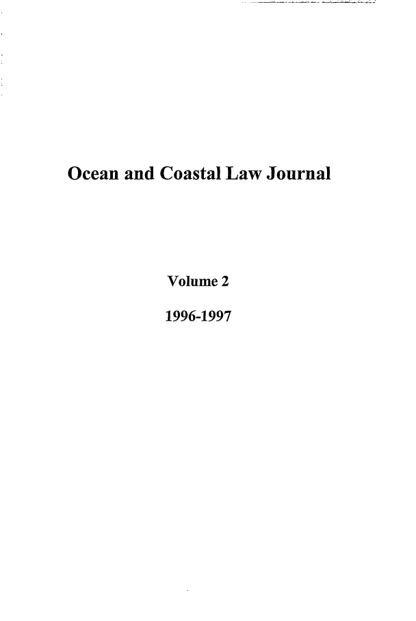 handle is hein.journals/occoa2 and id is 1 raw text is: Ocean and Coastal Law Journal