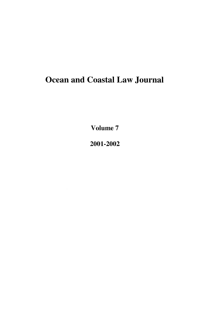 handle is hein.journals/occoa7 and id is 1 raw text is: Ocean and Coastal Law Journal