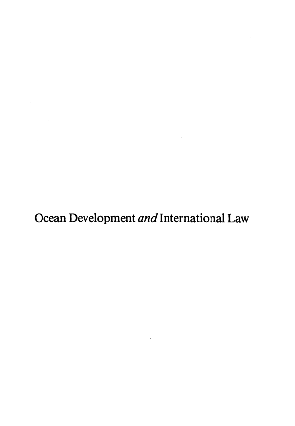 handle is hein.journals/ocdev10 and id is 1 raw text is: Ocean Development and International Law