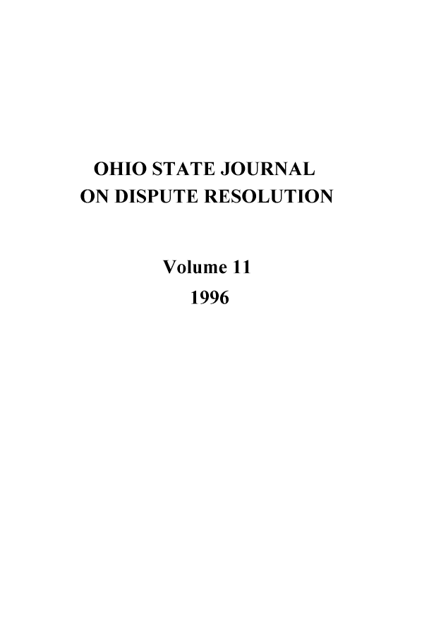 handle is hein.journals/ohjdpr11 and id is 1 raw text is: OHIO STATE JOURNAL